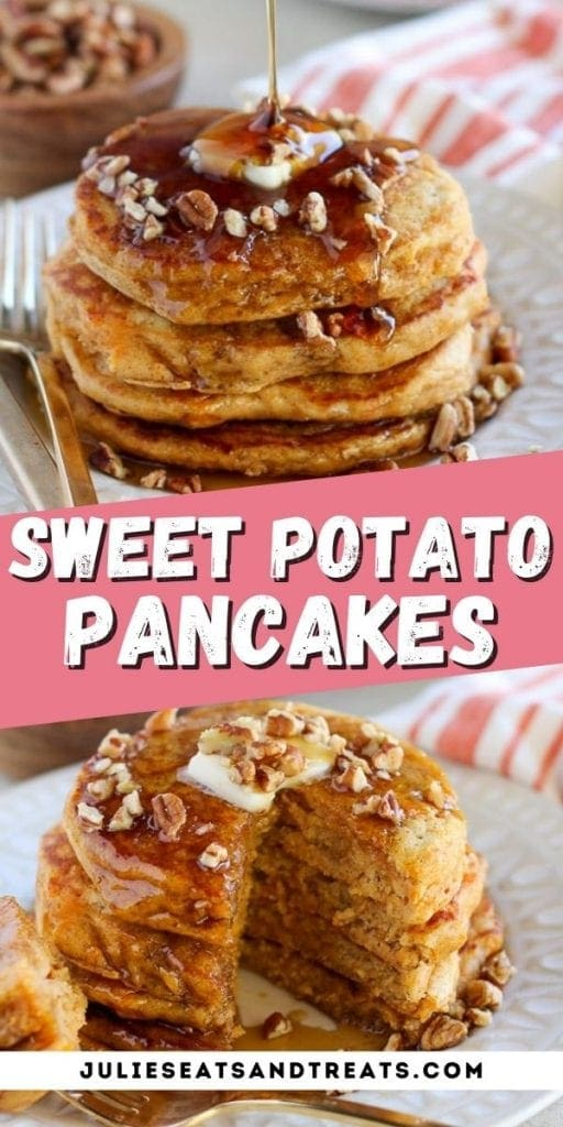 Sweet Potato Pancakes Pin Image with stack of pancakes on top photo, text overlay of recipe name in middle and bottom photo showing stack of pancakes cut open.