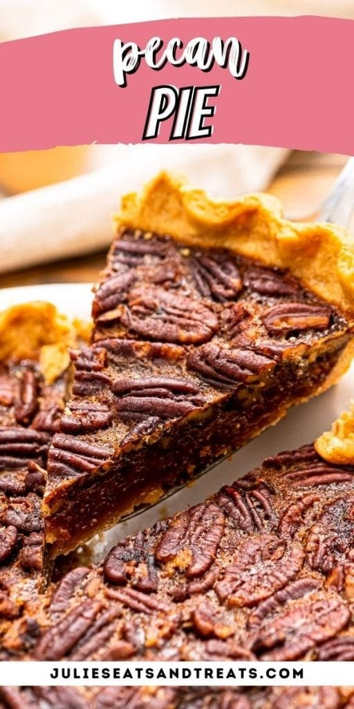 Pecan Pie Pinterest Image with top overlay of recipe name in text and bottom of pecan pie piece