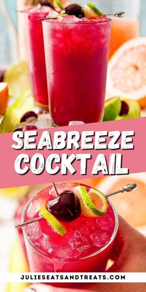 Pin Image Seabreeze Cocktail with cocktail in top photo, text overlay of recipe name in middle and on the bottom a hand holding cocktail photo