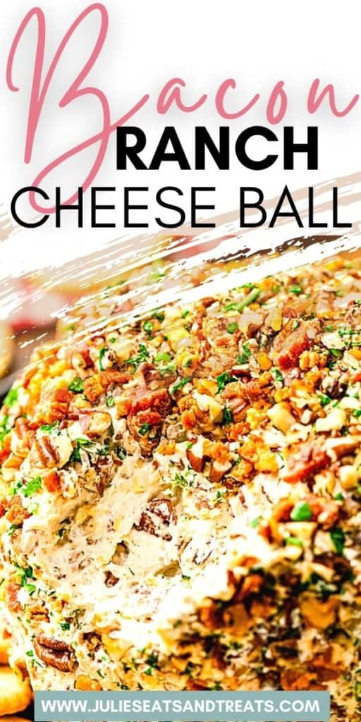 Bacon Ranch Cheese Ball JET Pinterest