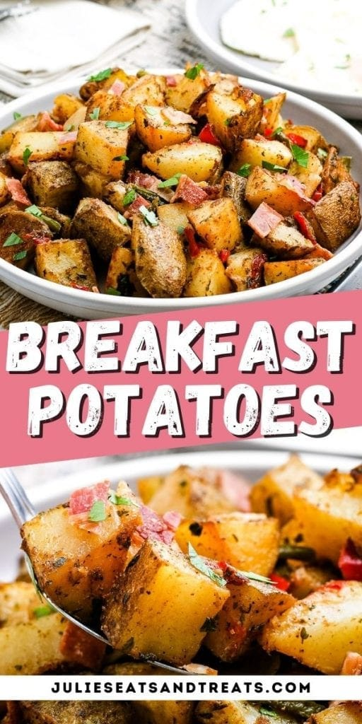 Breakfast Potatoes Pin Image with plate of potatoes on top, text overlay of recipe name in middle and a spoonful of potatoes in bottom photo