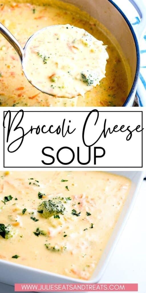 Broccoli Cheese Soup Recipe JET Pinterest Image
