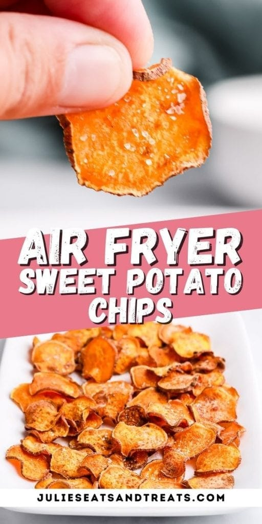 Pin Image Air Fryer Sweet Potato Chips top photo hand holding chip, text overlay of recipe name in middle and bottom layer a plate of chips.