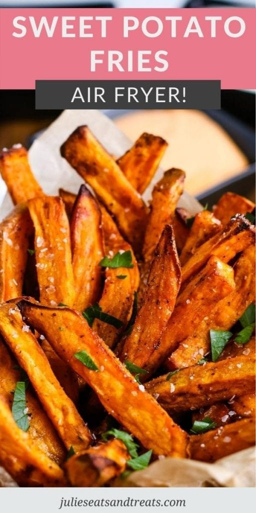 Air Fryer Sweet Potato Fries Pin Image with top overlay of recipe name and bottom photo showing cooked fries in cup.