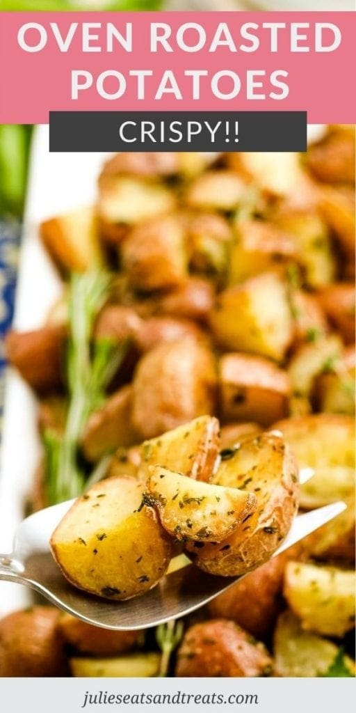 Oven Roasted Potatoes Pin Image with text overlay on top of recipe name and photo of potato on spoon on bottom.