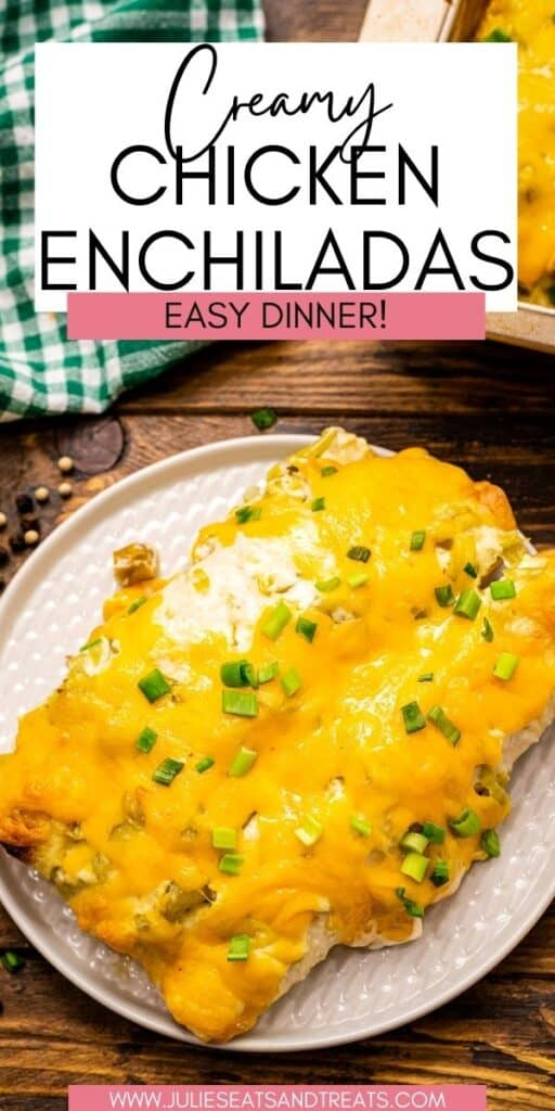 Creamy Chicken Enchiladas JET Pin Image