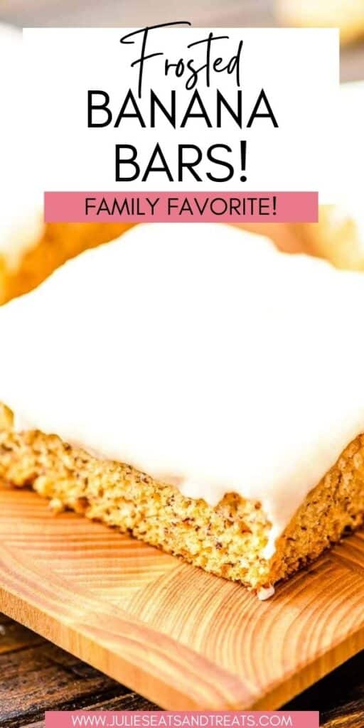 Frosted Banana Bars JET Pinterest Image
