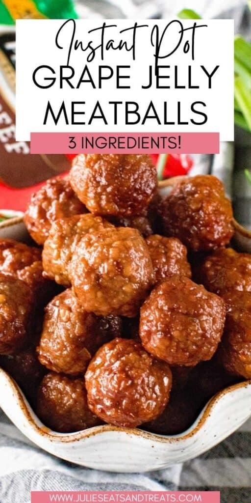 Grape Jelly Meatballs JET Pinterest Image