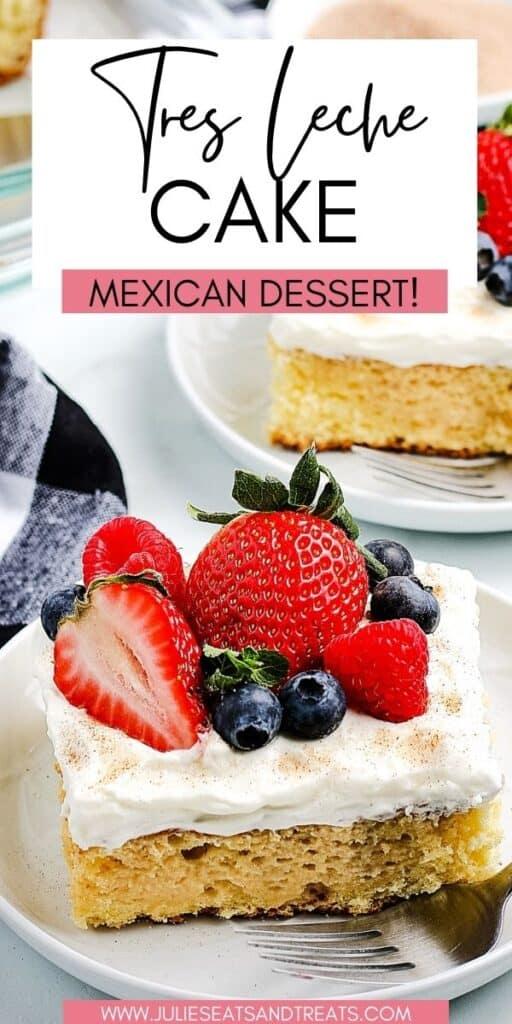 Tres Leche Cake JET Pinterest Image