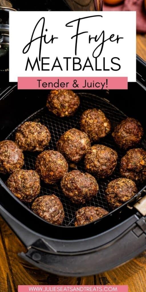 Air Fryer Meatballs JET Pinterest Image