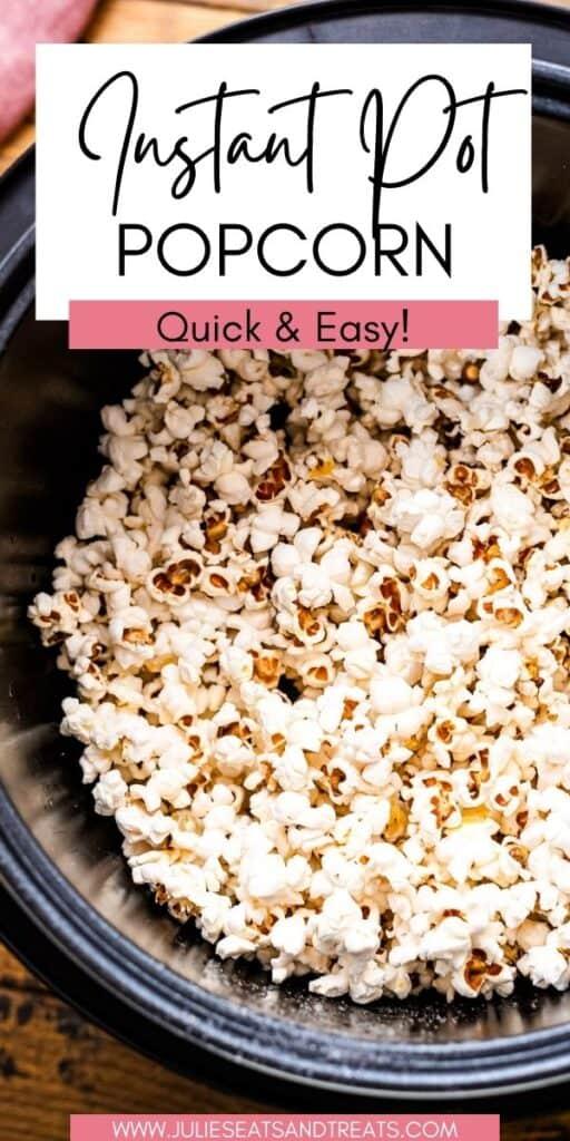 Instant Pot Popcorn JET Pin Image