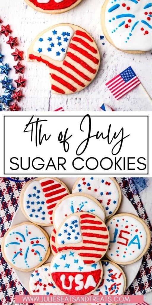 4th of July Sugar Cookies JET Pinterest Image