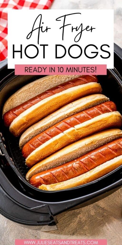 Air Fryer Hot Dogs JET Pinterest Image