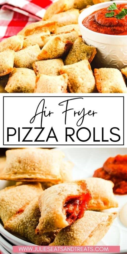 Air Fryer Pizza Rolls JET Pinterest Image