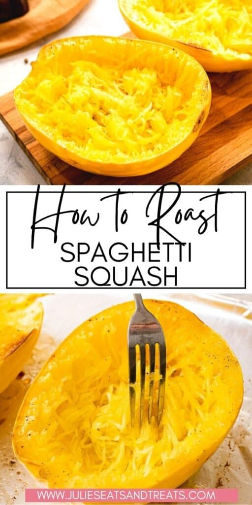 How to Bake Spaghetti Squash JET Pinterest Image