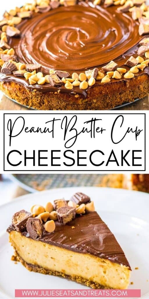 Peanut Butter Cup Cheesecake JET Pinterest Image